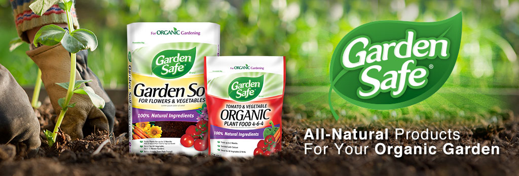 Garden Safe - All-Natural Products for your Organic Garden