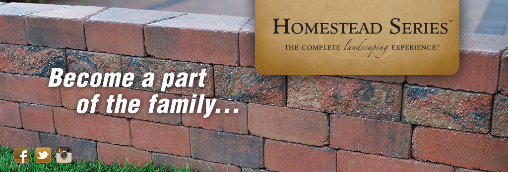 Homestead Series - Become a part of the family!